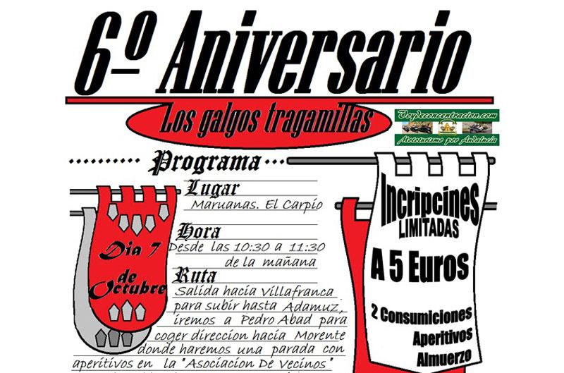 VI Aniversario Los Galgos Tragamillas
