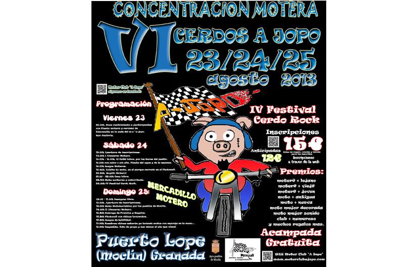 "VI Concentración Motera ""Cerdos a Jopo 2013"""