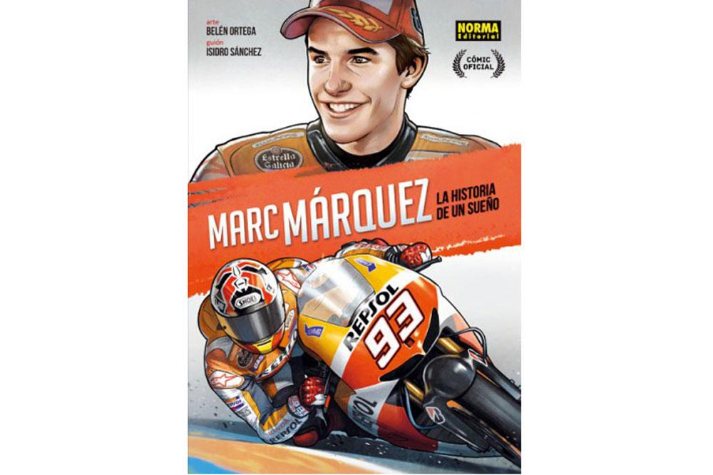 """""""La historia de un sueño"""", el cómic de Marc Márquez"""