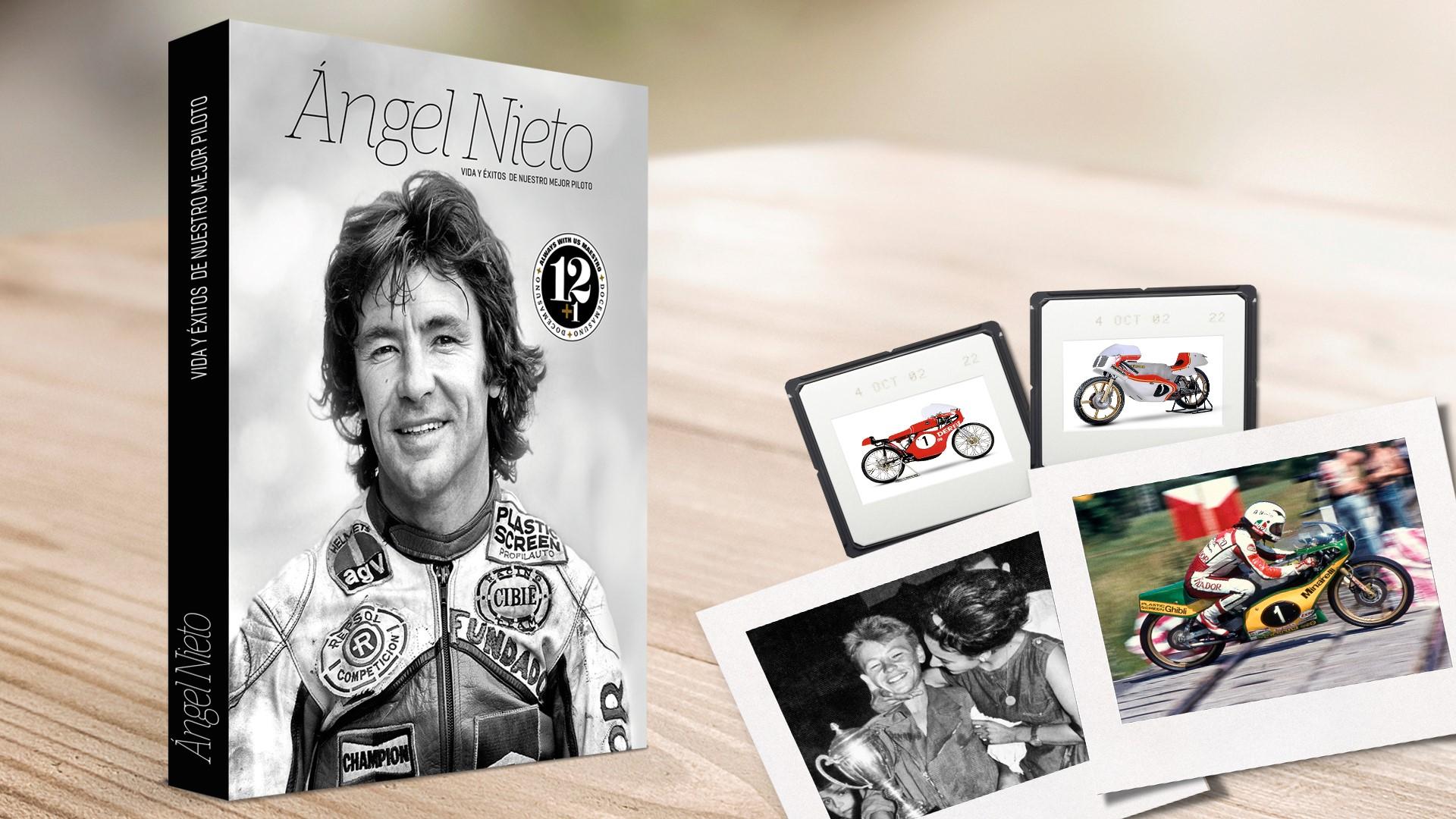 """Libro """"Ángel Nieto, vida y éxitos de nuestro mejor piloto"""", a la venta"""