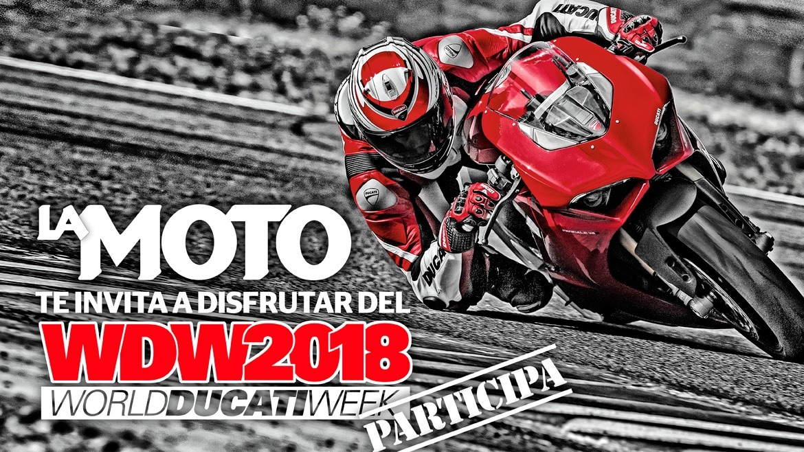 Ven a la World Ducati Week 2018 con LA MOTO