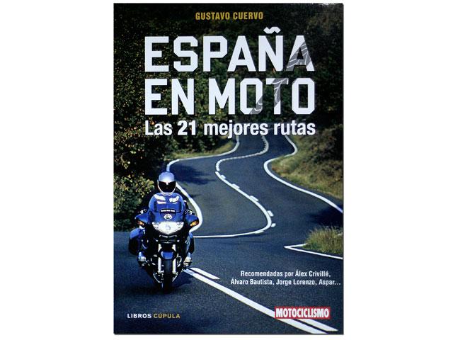 España en Moto: Las 21 mejores rutas