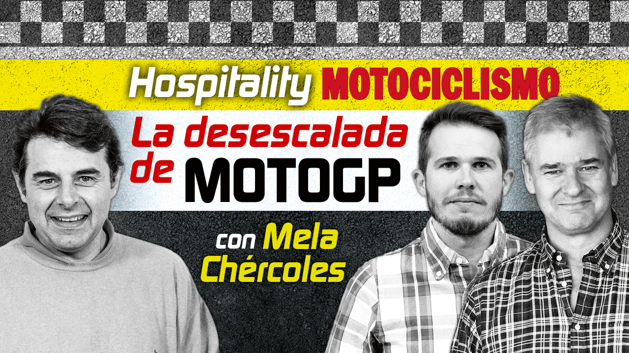 Hospitality MOTOCICLISMO 07: La desescalada de MotoGP