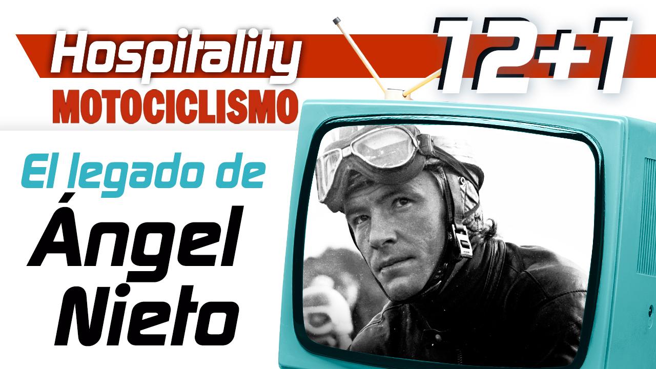 Hospitality MOTOCICLISMO 12+1: El legado de Ángel Nieto