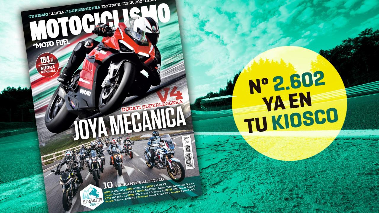 ¡Ya en los kioscos! Motociclismo 2.602, agosto 2020, a la venta, con 164 páginas de intensa lectura