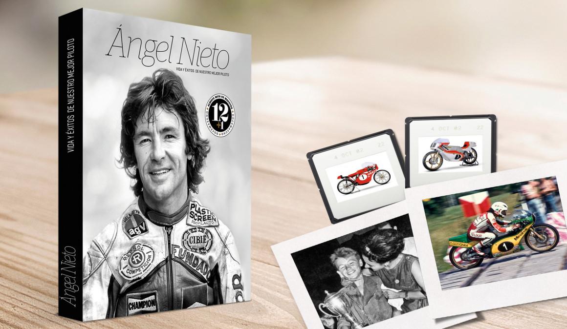 Ángel Nieto: Vida y éxitos de nuestro mejor piloto / Juan Pedro de la Torre y Pepe Burgaleta