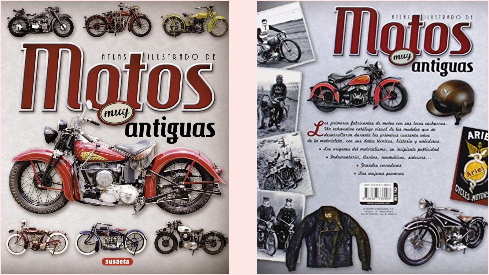 Motos muy antiguas (Atlas ilustrado) / Juan Pablo Ruiz Palacio