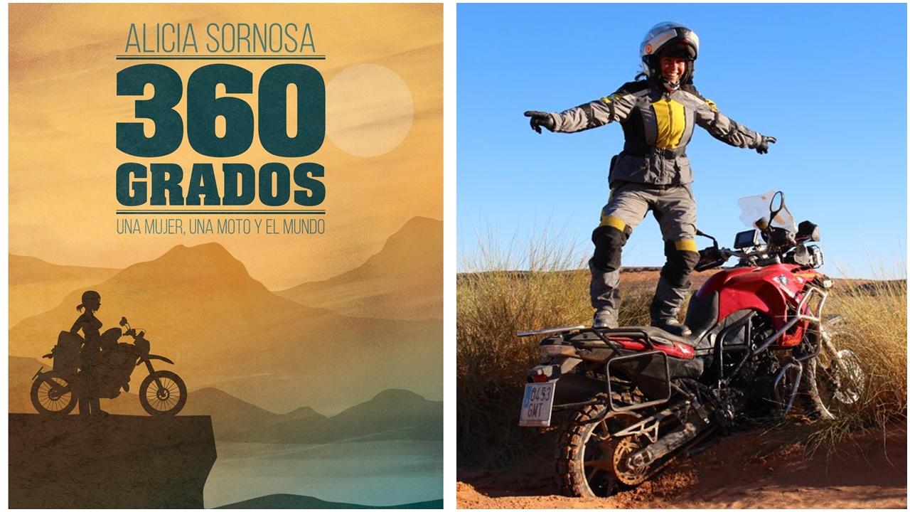 360 grados: una mujer, una moto y el mundo / Alicia Sornosa