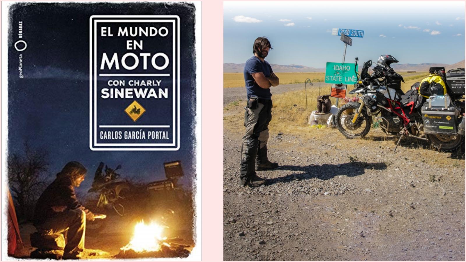 El mundo en moto con Charlie Sinewan / Carlos García Portal
