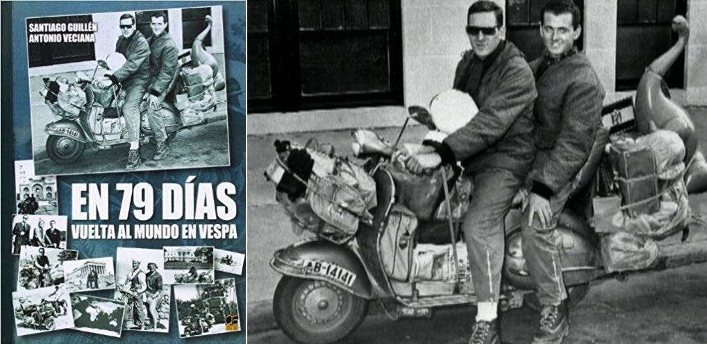 En 79 días: Vuelta al mundo en Vespa / Santiago Guillén, Antonio Veciana